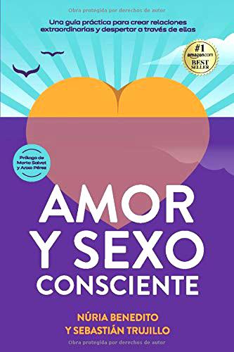 Discusiones de pareja: Amor y Sexo Consciente