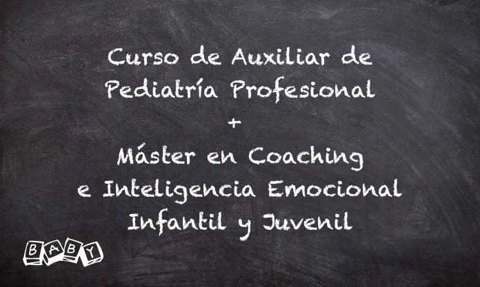 Curso de Auxiliar de Pediatría Profesional + Máster en Coaching e Inteligencia Emocional Infantil y Juvenil