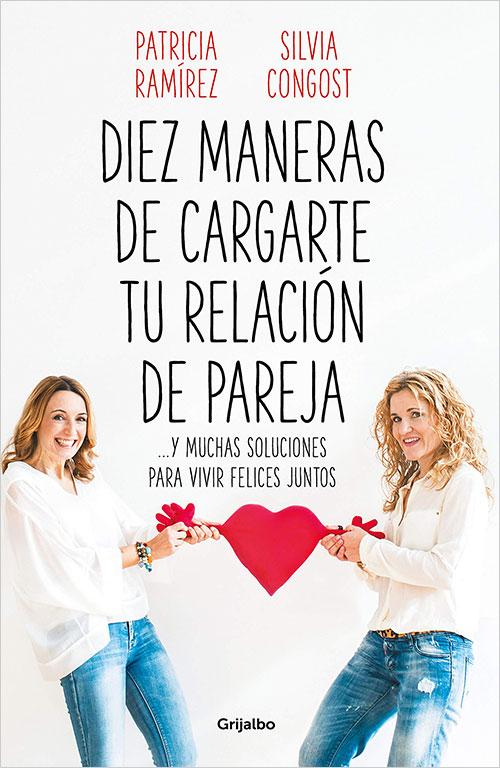 Discusiones de pareja: Diez maneras de cargarte tu relación de pareja