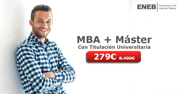 Formarte en uno de estos dobles programas MBA + Máster a elegir de ENEB por 279€