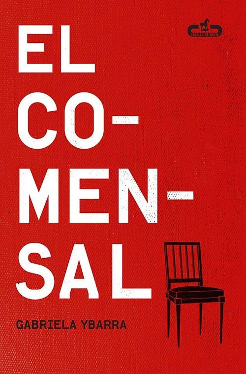 """""""El comensal"""", de Gabriela Ybarra."""