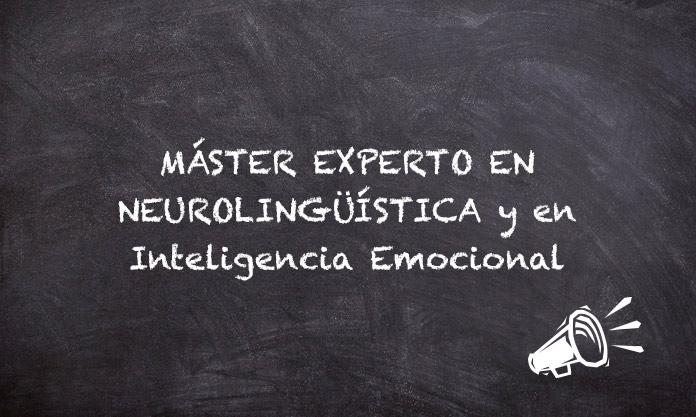 Máster Experto en Neurolingüística y en Inteligencia Emocional – Instituto Europeo de Periodismo y Comunicación