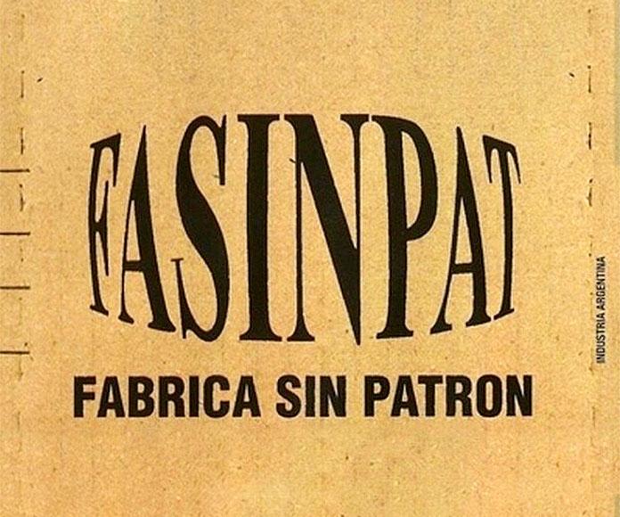 FaSinPat, historia de la primera fábrica controlada por trabajadores en Argentina