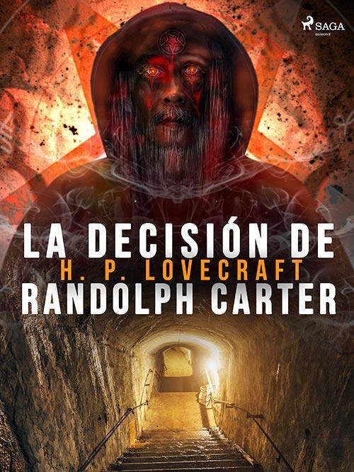 Historias de terror largas - La decisión de Randolph Carter (H. P. Lovecraft)