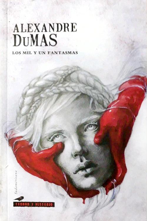 Historias de terror largas - Los mil y un fantasmas de Alexandre Dumas