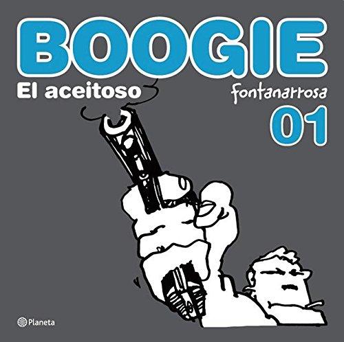 Historietas famosas - Boogie el Aceitoso