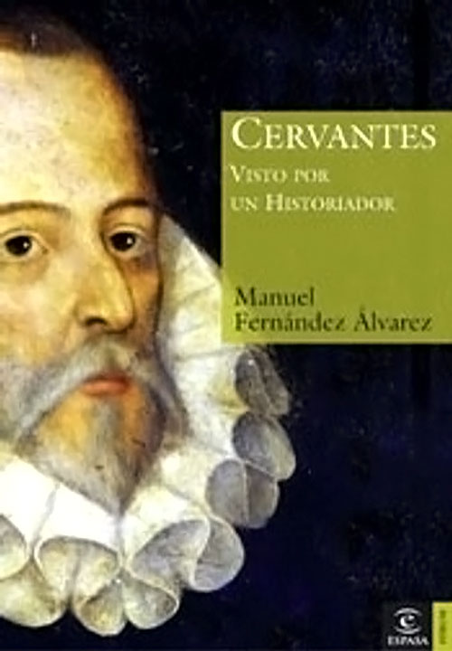 Libros basados en hechos reales - Cervantes visto por un historiador