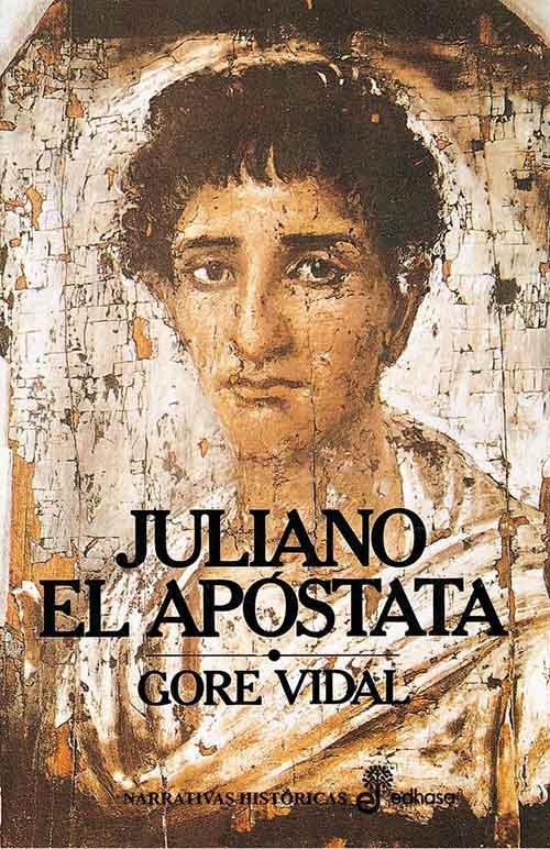 libros basados en hechos reales - Juliano el Apóstata