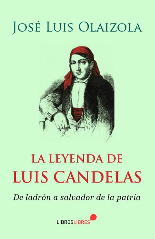 Historias basadas en hechos reales - La leyenda de Luis Candelas