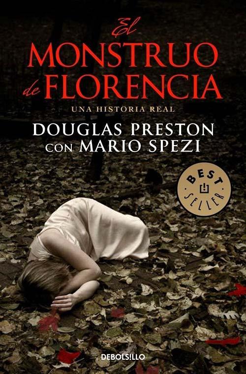 Libros basados en hechos reales - El monstruo de Florencia
