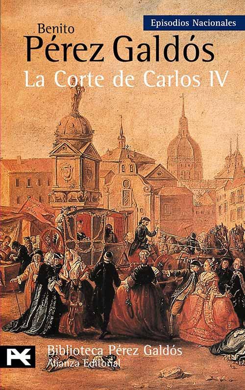 libros basados en hechos reales - La Corte de Carlos IV