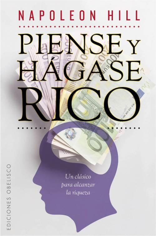 Libros más vendidos en el mundo: Piense y hágase rico.