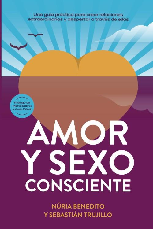 Amor y sexo consciente