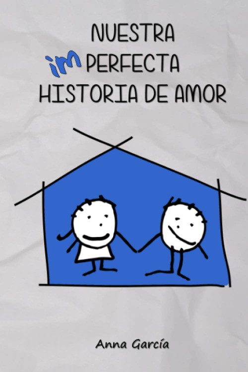 Nuestra imperfecta historia de amor