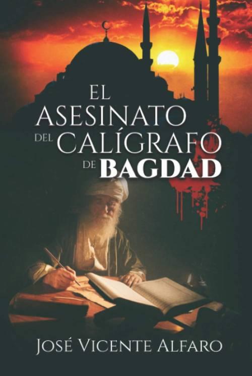 Mejores novelas negras - El asesinato del calígrafo de Bagdag