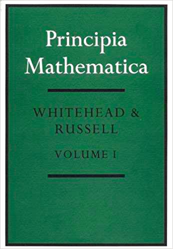 Principia Mathematica de Whitehead y Russell, volumen I