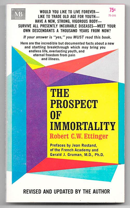 "Libro ""The Prospect of Immortality"" (Robert Ettinger) / Ed MB"