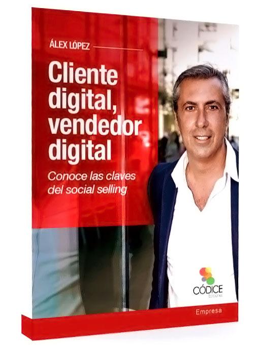 Cliente digital, vendedor digital: Conoce las claves del social selling