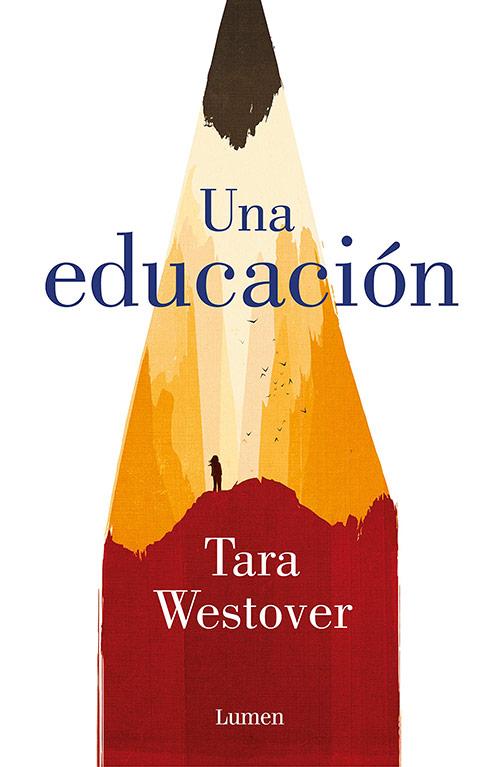 Tara Westover - Una educación