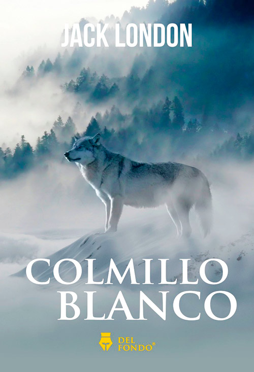 Colmillo Blanco, Jack London