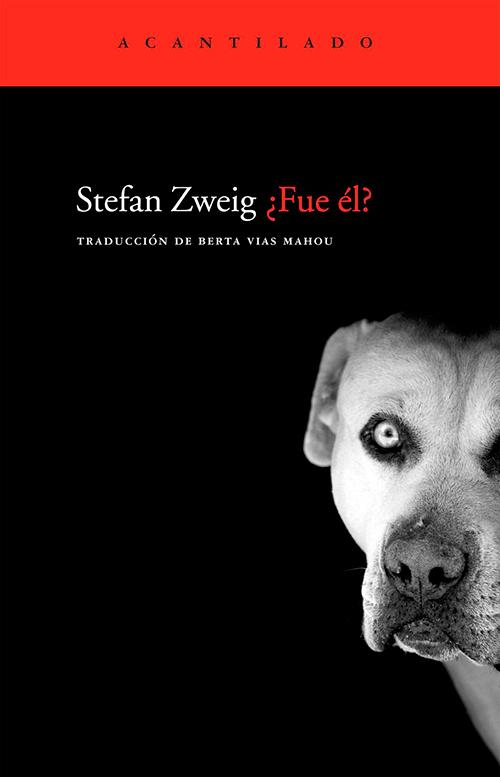 ¿Fue él?, Stefan Zweig