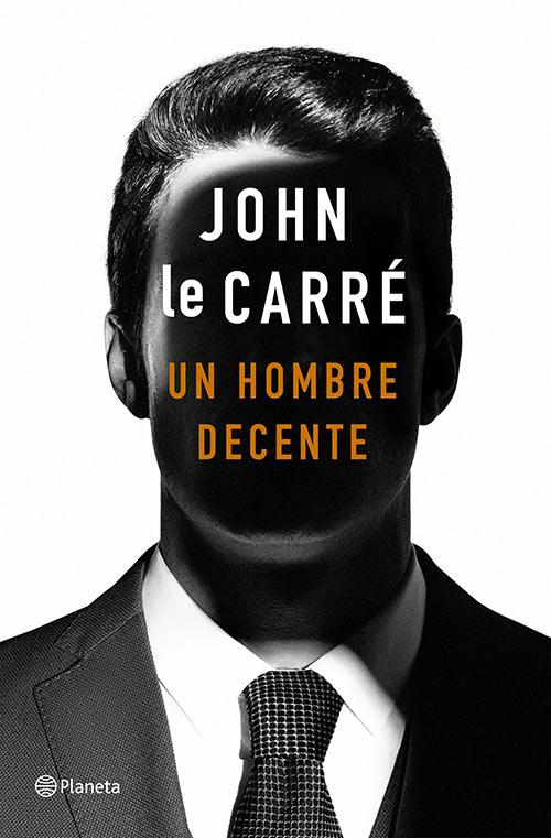 """Un hombre decente"", de John le Carré"
