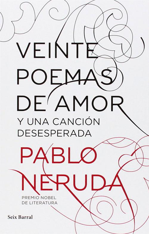 """Libro """"20 poemas de amor"""", Pablo Neruda (Ed. Seix Barral)"""